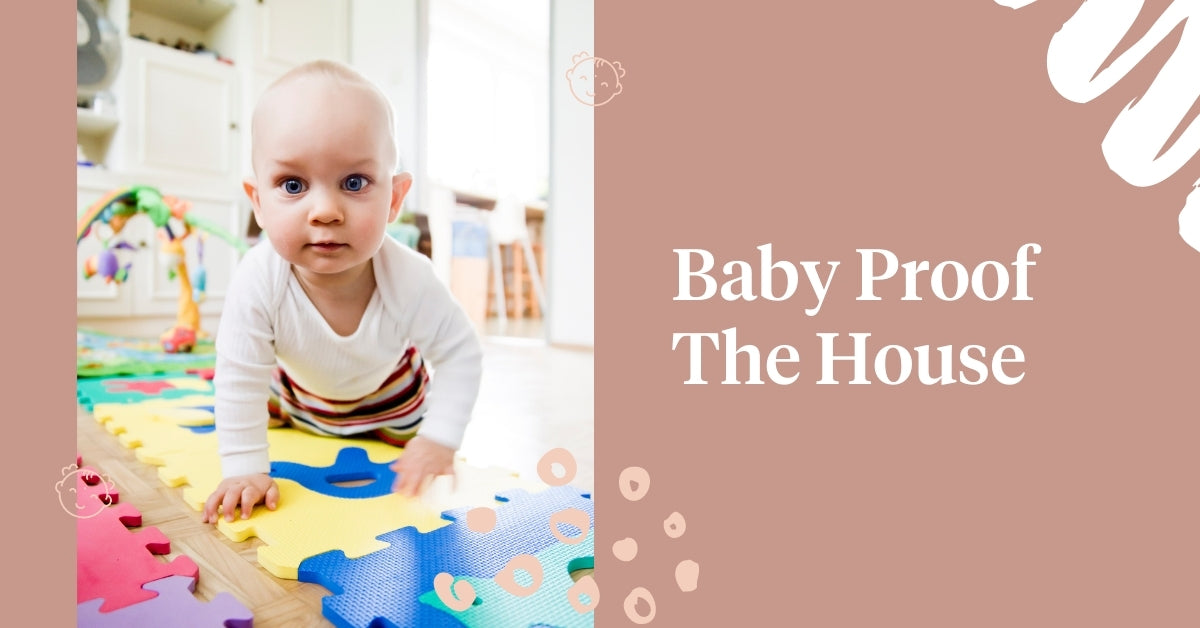 Baby Proof The House
