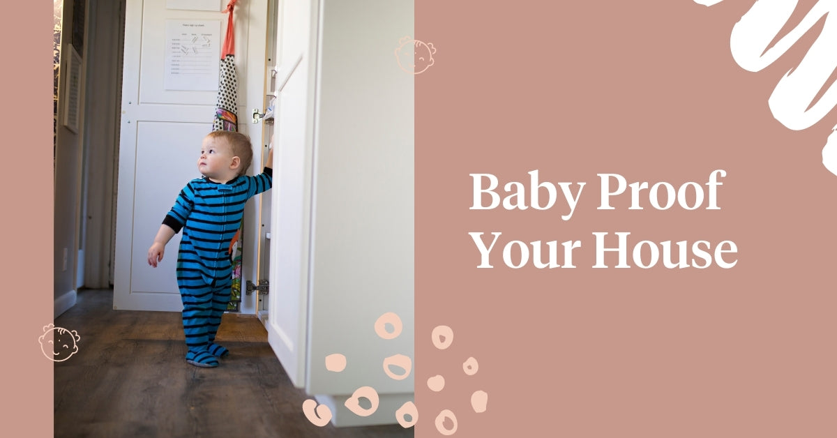 Baby Proof Your House