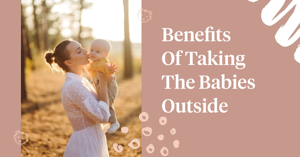 Benefits Of Taking The Babies Outside