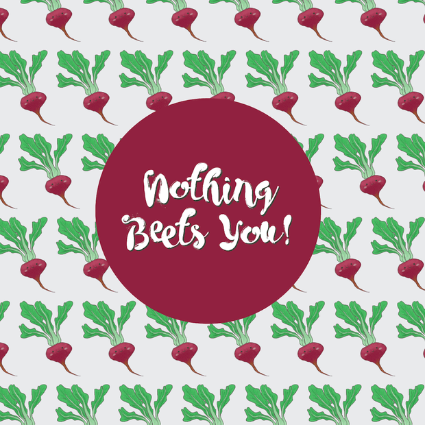 "Beet pun cards vegan greeting card ""Nothing Beets You"""
