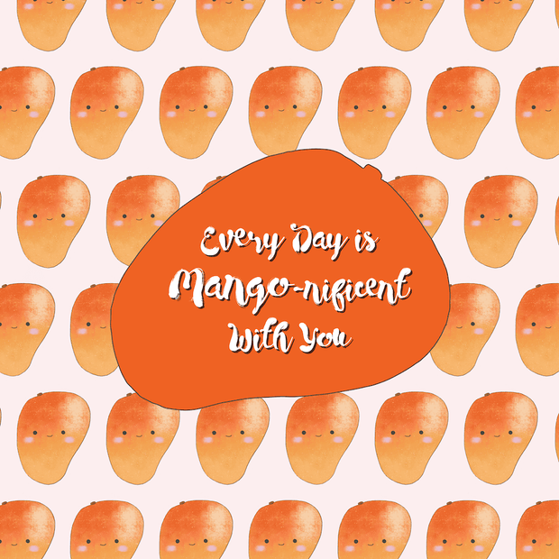 mango card vegan greeting card pattern Every Day is Mangonificent With You pun