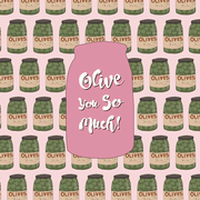Olive card vegan greeting card pattern Olive You So Much love pun card
