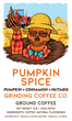 Pumpkin Spice - Grinding Coffee Co.