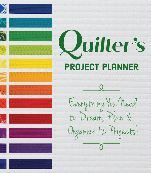 Quilter's Project Planner by Betsy La Honta and Kerry Graham