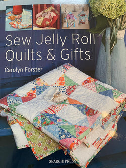 Sew Jelly Roll Quilts and Gifts by Carolyn Forster Books | Natasha Makes