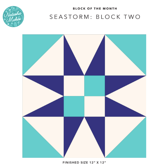 Seastorm Block of the Month - Block Two Instructions