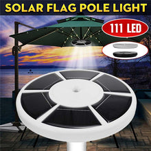 Load image into Gallery viewer, Outdoor Downlight 111 LED Solar Flag Pole Lights Waterproof Flagpole Lamp Solar Umbrella Light Downlight Lighting