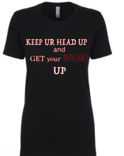 Load image into Gallery viewer, Keep Your Head Up Tee