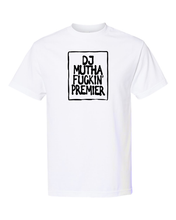 Load image into Gallery viewer, DJ Muthafuckin' Premier Tee
