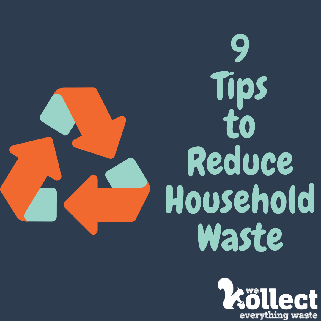 9 Tips to Reduce Household Waste