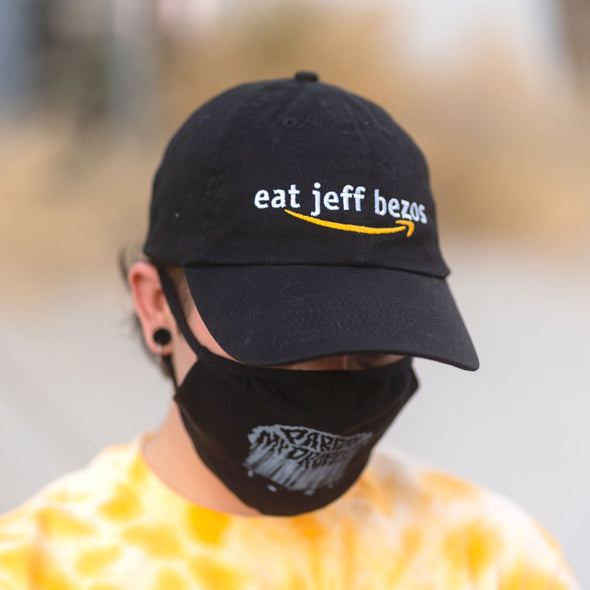"""Eat Jeff Bezos"" - Black Dad Hat"
