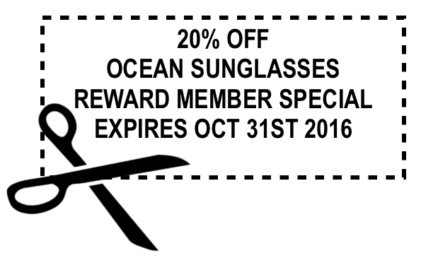 Ocean Sunglasses If your a rewards member mention this add and get your 20% off