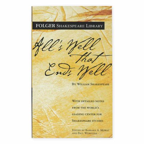 All's Well That Ends Well (Folger Edition)