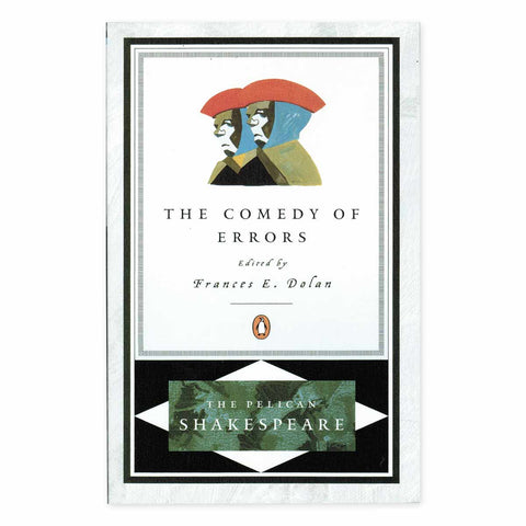 The Comedy of Errors (Pelican Edition)