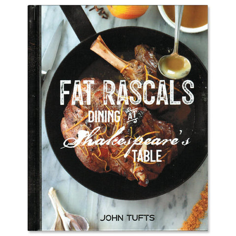 Fat Rascals - Dining at Shakespeare's Table