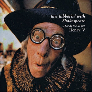 Jaw Jabberin' with Shakespeare's Henry V - CD