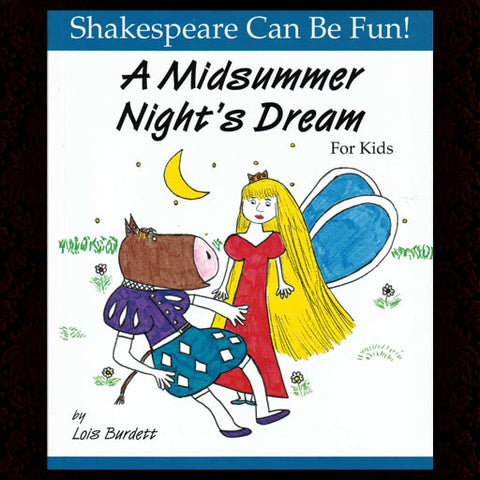 A Midsummer Night's Dream for Kids