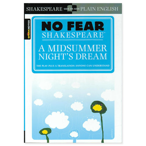 No Fear Shakespeare's A Midsummer Night's Dream