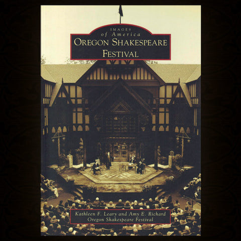 Oregon Shakespeare Festival (Images of America)