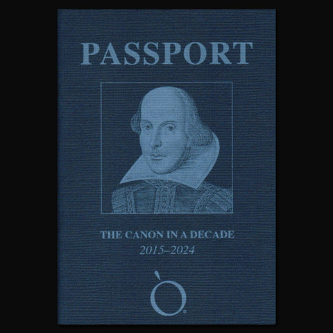 Shakespeare Passport - The Canon in a Decade