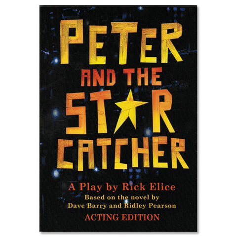 Peter and the Starcatcher Script