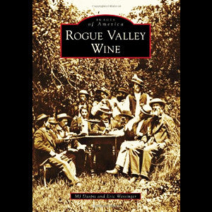 Rogue Valley Wine (Images of America)