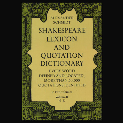 Shakespeare Lexicon and Quotation Dictionary Vol 2