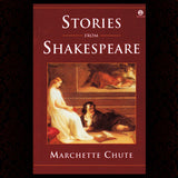 Stories from Shakespeare - Marchette Chute