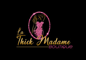 La Thick Madame Boutique