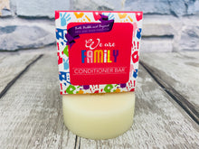 Load image into Gallery viewer, 'We are Family' Conditioner Bar