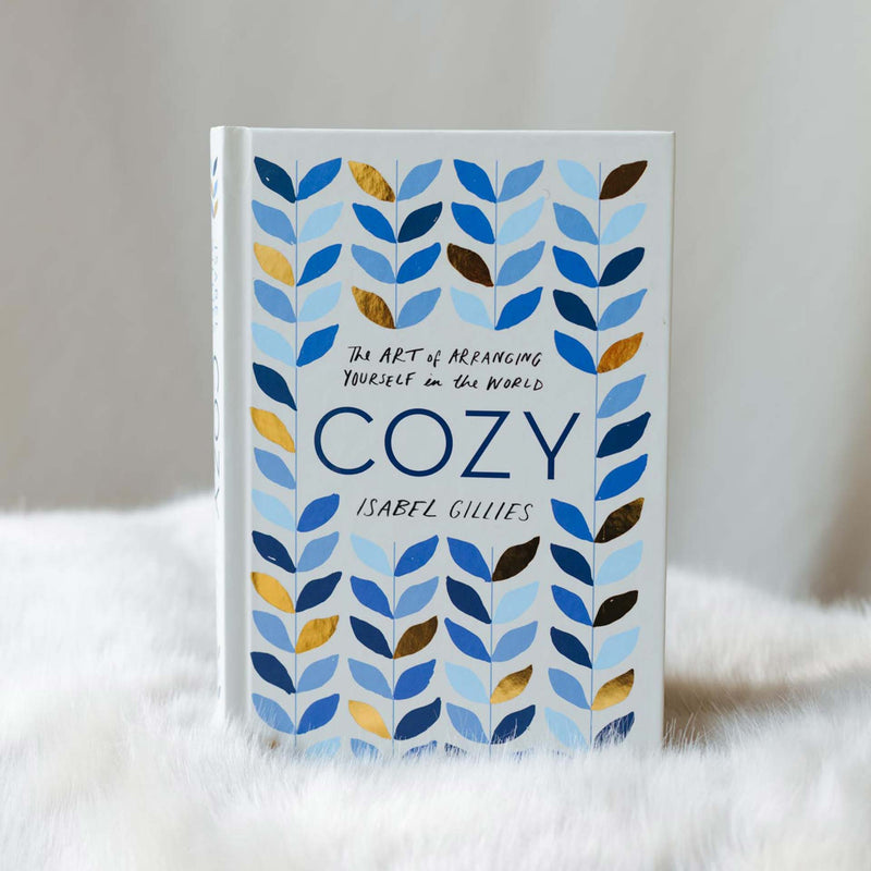 Cozy — The Art of Arranging Yourself in the World