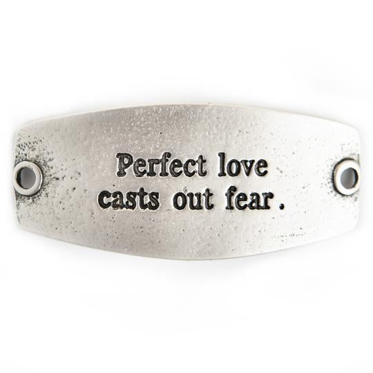 "Vintage Sentiment, ""Perfect love casts out fear."""