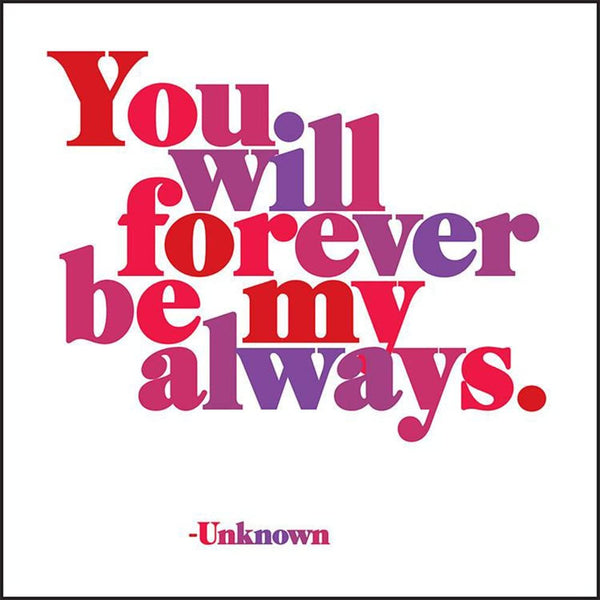Card - Forever Be My Always