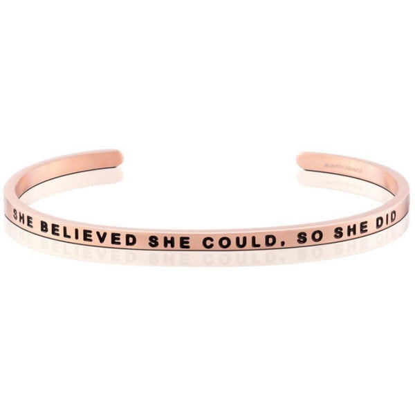 She Believed She Could, So She Did, Rose Gold