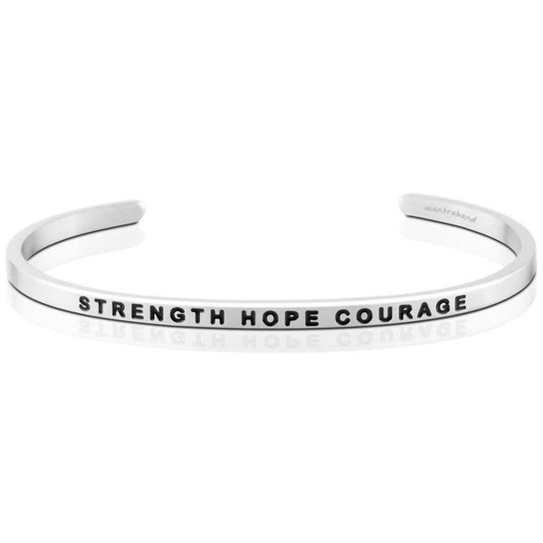 Strength Hope Courage, Silver