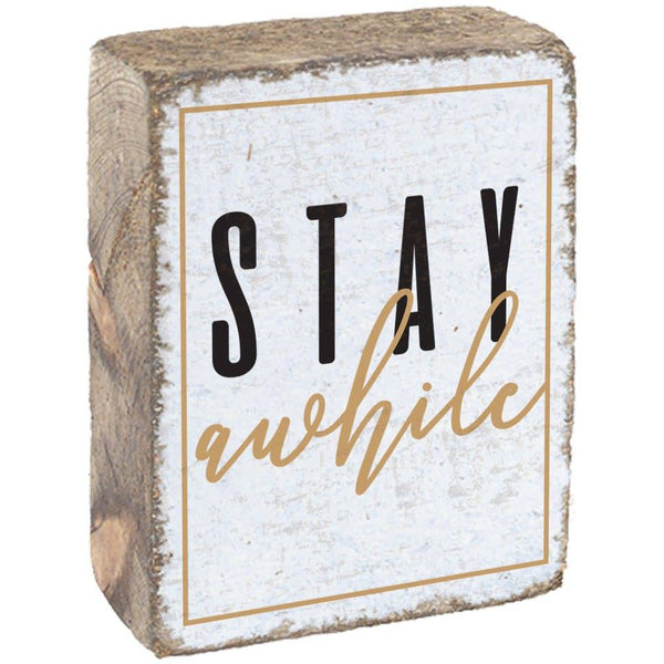 Rustic Block, Stay Awhile - White, Black, Gold