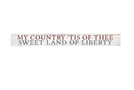 My Country... Sign, 13.5X1.5