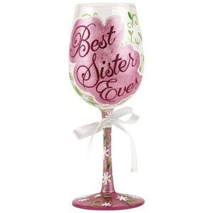 Best Sister Ever Wine Glass