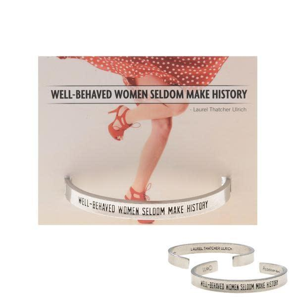 Well Behaved Women Quotable Cuff