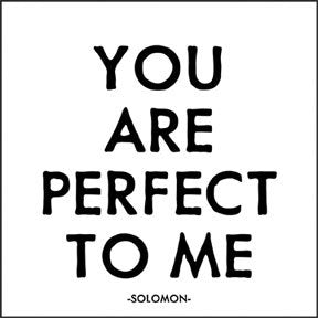 Card - You Are Perfect To Me