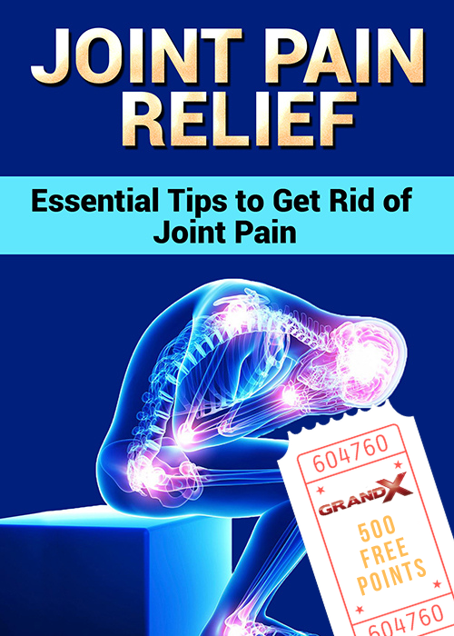 Joint Pain Relief - Essential Tips to Get Rid of Joint Pain