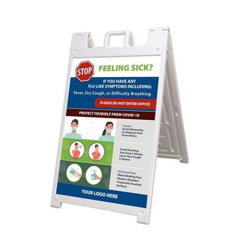 Feeling Sick? A-Frame Sign Kit (USA MADE | 7 Days)