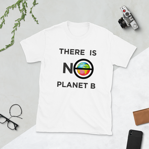 There is no Planet B : Rally Short-Sleeve Unisex T-Shirt