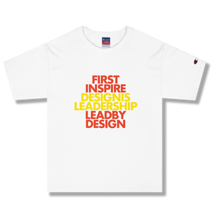 FIRST INSPIRE DESIGN IS LEADERSHIP LEAD BY DESIGN