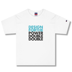 DESIGN FOR THE POWER DOUBLE DOUBLE