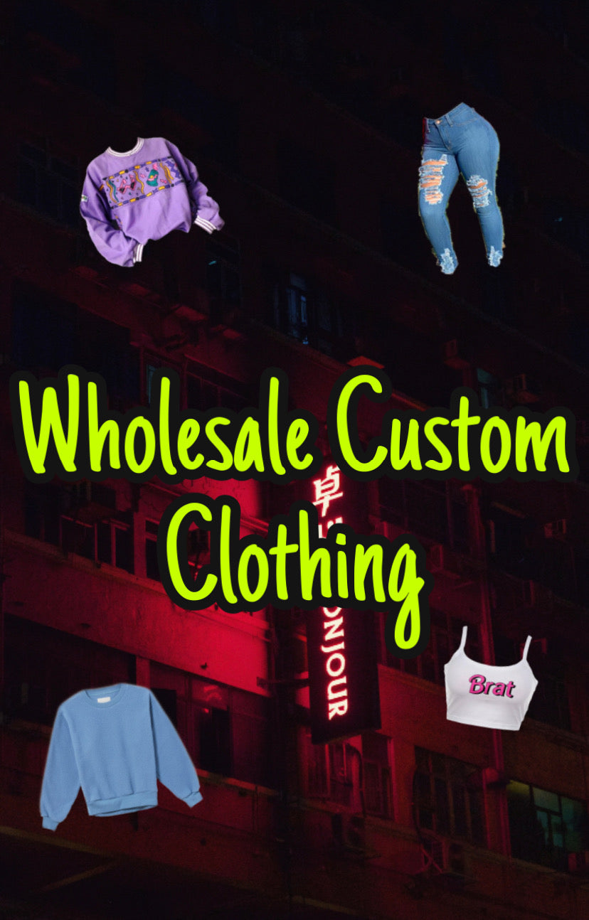 Custom Clothing Wholesale