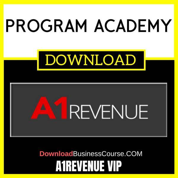 A1revenue Vip Program Academy FREE DOWNLOAD