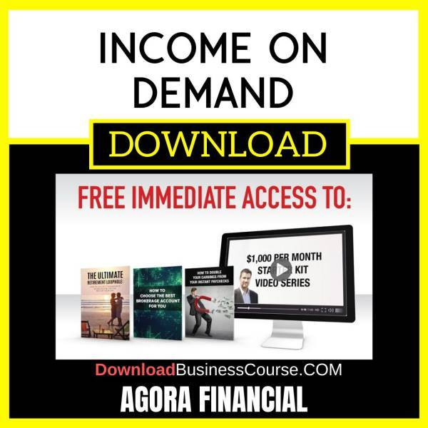 Agora Financial Income On Demand FREE DOWNLOAD