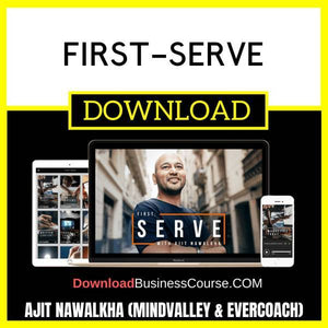 Ajit Nawalkha (Mindvalley & Evercoach) First-Serve FREE DOWNLOAD