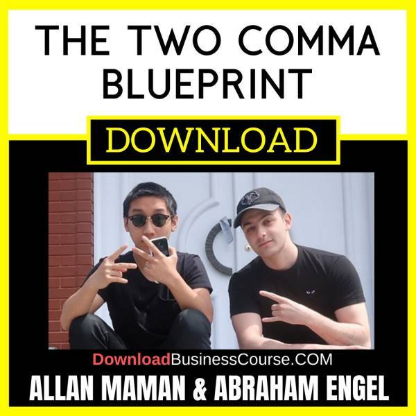 Allan Maman Abraham Engel The Two Comma Blueprint FREE DOWNLOAD